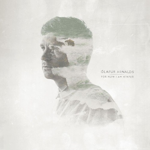 Image result for Ólafur Arnalds - For Now I Am Winter